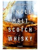 Single Malt Scotch Whisky whiskybog af Steen Lykke Laursen